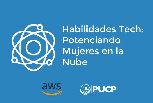 imagen Curso taller | Habilidades Tech: Potenciando Mujeres en la Nube – powered by AWS
