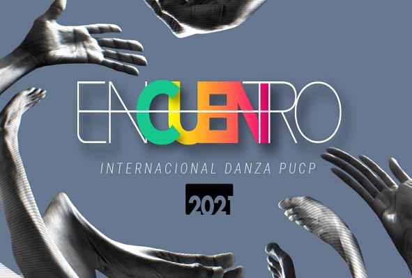 Festival | Encuentro Internacional Danza PUCP 2021