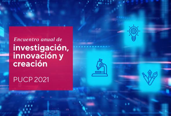 imagen Inauguración y Conferencia Magistral | Encuentro Anual de Investigación, Innovación y Creación 2021